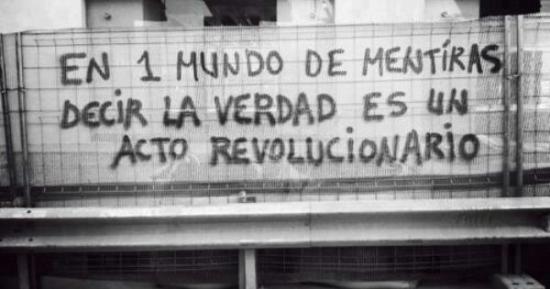 Decir la verdad es  revolucionario